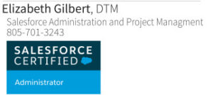 Elizabeth Gilbert Salesforce Certified Administrator and Project Manager